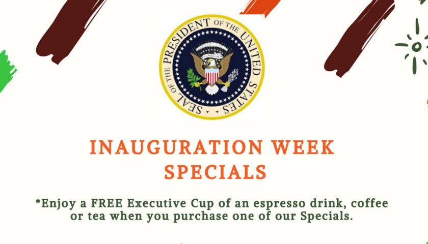 Inauguration week specials