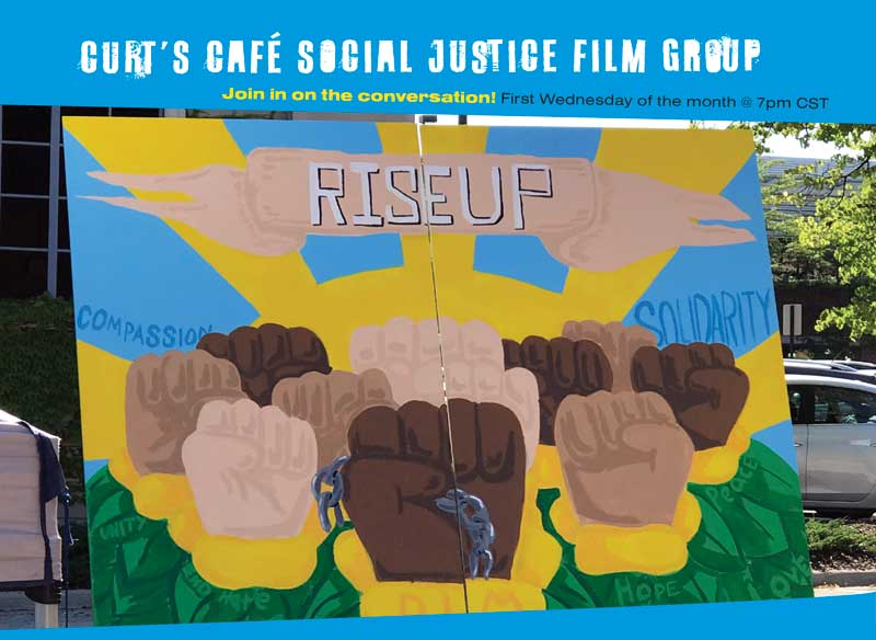 Curt's Cafe Social Justice Film Group